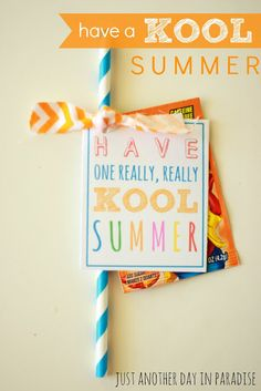 Just Another Day in Paradise: Have a Kool Summer Printables