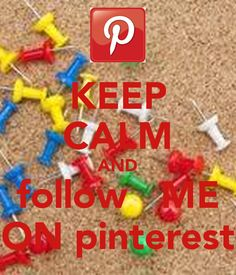 'KEEP CALM AND follow   ME ON pinterest' Poster