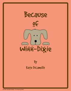 Because of Winn-Dixie Novel Unit~Common Core Standards Aligned!