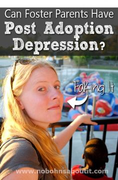 Can Foster Parents Have Post Adoption Depression?