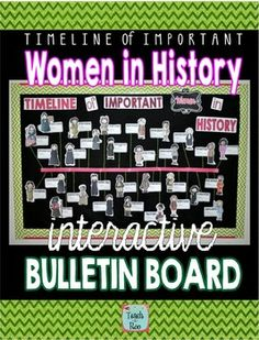 WOMEN'S HISTORY MONTH Bulletin Board- It makes a timeline! Love this!!!