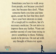 Lessons Learned in Life | Sometimes you have to walk away.