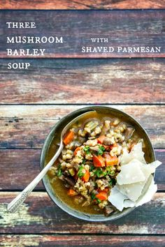 This easy Mushroom Barley Soup with Shaved Parmesan is not only healthy but tastes AMAZING!
