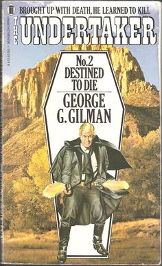 George G. Destined to Die. The Undertaker No. English Library, Undertaker, My Childhood, Over The Years, New Books, Westerns, Bring It On, Death, Learning