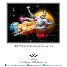 SHAT-TILA EKADASHI : 6th February 2013 - The eleventh day of every fortnight is called the ekadashi. On every ekadashi Lord Vishnu is worshipped by his devotees by fasting and performing special religious rituals. The Shat-tila ekadashi is observed on the 11th day of the month of Magh during the Krishna Paksha or dark fortnight. Devotees offer sesame seeds (til) in the rituals, do charity and feed the poor.