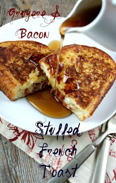 Gruyere & Bacon Stuffed French Toast via Authentic Suburban Gourmet