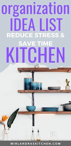 These kitchen organization ideas will help you cut down stress, reduce clutter, and have a better cooking experience! Make dinner time great by changing how your kitchen is set up. #organization #stress #declutter #dinnertime