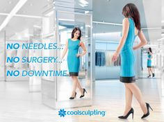 Take some time for yourself, without disrupting your everyday life. The CoolSculpting procedure eliminates fat without invasive surgery or needles. Go to http://www.coolsculpting.com/find-a-center/ to find a provider.