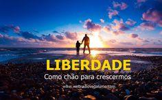 Liberdade como chão para crescemos - Significados - Flavio Siqueira