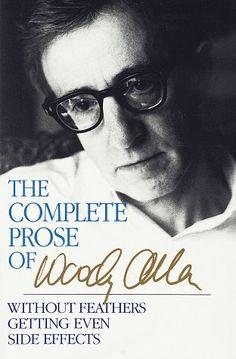 Complete prose of Woody Allen
