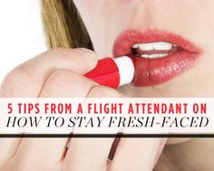 5 Tips From a Flight Attendant on How to Stay Fresh-Faced  - Photo by: Shutterstock http://www.womenshealthmag.com/beauty/flight-attendant-skin-tips