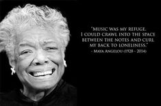 Music was my refuge. I could crawl into the space between the notes and curl my back to loneliness. Maya Angelou x Big Music, Music For Kids, Music Is Life, Good Music, Music Flow, Jazz Music, What Is Classical Music, Classical Music Composers, Music Lyrics