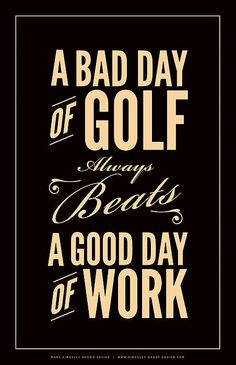 A bad day of golf... #golf #quotes