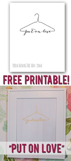 Free Bible verse printable: Put on Love. Gorgeous!