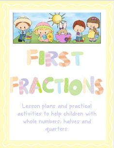 A comprehensive unit to introduce children to fractions.