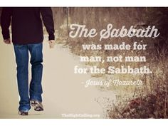 The Sabbath is the day we worship Christ, Lord of the Sabbath