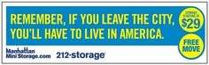 Manhattan Mini Storage Ad #NewYorkCity #Ads