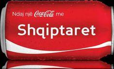 Coca Cola is albanian.