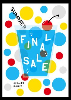 A refreshingly creative flyer design for summer final sale with colorful dots and cocktail illustration. Creative Flyer Design, Creative Flyers, Flugblatt Design, Vector Design, Cocktail Illustration, Graphic Design Illustration, Banner Design Inspiration, Summer Banner, Summer Poster