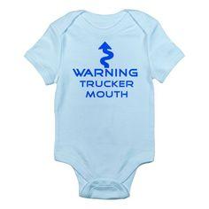 Warning, Trucker mouth Infant Bodysuit