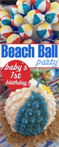 Beach Ball Party.  1st Birthday Party Ideas.  Beach ball decorations and food.