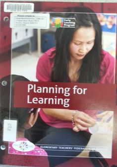 Thinking it through. Planning for learning. (2010). ETFO.
