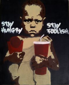 Stay hungry Stay foolish, hungry. Africa, boy, fast food. eat. drink