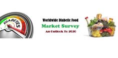 A comprehensive study of #diabeticfood #market survey is very essential for #diabetic and #nondiabetic people, as it highlights the scope of the market upto 2020. - #Marketing #Customer