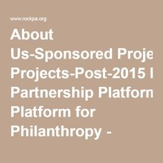 About Us-Sponsored Projects-Post-2015 Partnership Platform for Philanthropy - Rockefeller Philanthropy Advisors