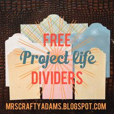Mrs. Crafty Adams: Free Project Life dividers Project Life Freebies, Project Life Cards, Project 365, Project Life Scrapbook, Scrapbook Pages, Mini Albums, Planner Organization, Organizing, Book Projects