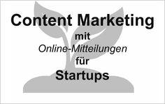 3 Gründe, weshalb #Startups auf #ContentMarketing mit Online-Mitteilungen setzen sollten: http://pr.pr-gateway.de/content-marketing-fuer-existenzgruender-startups.html