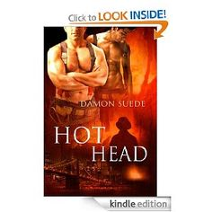 Descargar o leer en línea Hot Head Libro Gratis PDF/ePub - Damon Suede, Where there's smoke, there's fire. Since Brooklyn firefighter Griff Muir has wrestled with impossible. Got Books, Books To Read, Brooklyn, Gay, Lesbian, Believe, Deneuve, Books, Movies