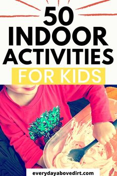Indoor activities for kids at home are a great way to educate and entertain your toddler or preschooler. I have put together an easy list of activities you can do with your kids. #indoor #stayathome #preschool #toddler #educational #burnenergy #sensory 4 Year Old Activities, School Holiday Activities, Rainy Day Activities For Kids, Early Learning Activities, Rainy Day Fun, Water Games For Kids, Games For Toddlers, Infant Activities, Family Activities