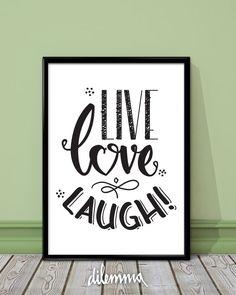 Live Love Laugh print // motivational inspirational print art // typography poster // wall decor