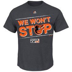 Baltimore Orioles We Won't Stop 2014 Postseason T-Shirt - MLB.com Shop