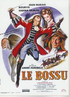 Le Bossu, avec Jean Marais et Bourvil.