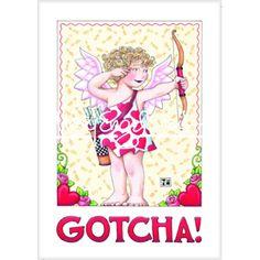 Valentine Magnet: Gotcha!