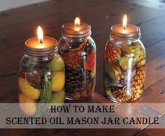 How To Make Scented Oil Mason Jar Candle