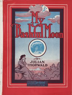 detroitlib:    My bashful moon / Julien Thorwald. For voice and piano. Caption title. First line of text: One balmy night in June. First line of refrain: Bashful moon don't keep your honey waiting. Cover ill.: Woman sitting under the moon. Photo of Amelia Stone.F.B. Haviland Pub. Co., 1905. Courtesy of the E. Azalia Hackley Collection of African Americans in the Performing Arts, Detroit Public Library