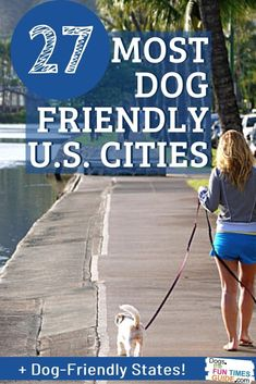 The Most Dog-Friendly Cities In The U.S. - There are 27 cities in 20 different states represented on 5 popular lists of dog friendly cities. Is your state listed? Have you lived in any of these cities or states? As a dog owner, would you consider moving to one of these places in the future? See the entire list of the most dog friendly states AND the most dog friendly cities in the U.S.