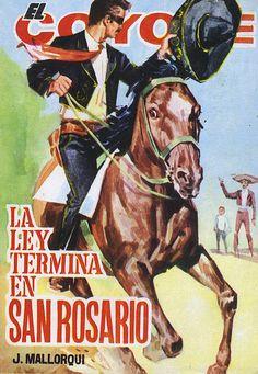 La ley termina en San Rosario. Ed. Cid, 1964 (Col. El Coyote ; 174)
