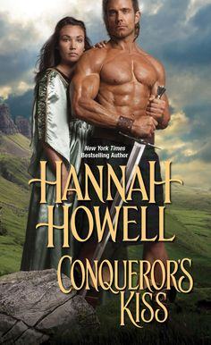 Rookie Romance: Blog Tour: Conqueror's Kiss by Hannah Howell; Review, Excerpt + Giveaway