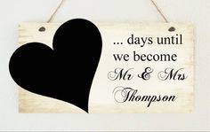 ♥ ♥ Chic Personalised Countdown to Wedding Engagement Present Shabby Plaque ♥ ♥ |  So making this
