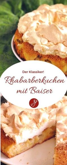 Rhubarb cake with meringue recipe - The cake that is a real classic- Rhabarberkuchen mit Baiser Rezept – Der Kuchen, der ein echter Klassiker ist Rhubarb Recipes, Cake Recipes: Recipe for a … - Pastry Recipes, Tart Recipes, Cupcake Recipes, Meringue Recept, Dairy Free Chocolate Cake, Rhubarb Cake, Rhubarb Recipes, Food Cakes, Cookies Et Biscuits