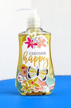 DIY Decorative Choose Happy Soap Dispenser Idea