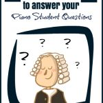 """How To Use Learning Landmarks To Eliminate  A Piano Student's """"Lazy Questions"""""""