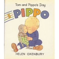 all the tom & pippo books... My favorite is the one where Pippo makes a mess.