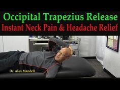 Occipital Trapezius Release Exercise for Neck Pain and Headaches - Dr Mandell - YouTube