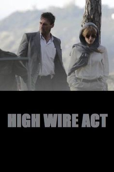 Watch High Wire Act (2017) Full Movie