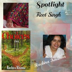 #Choices by Ruchira Khanna Spotlighted by Reet Singh   http://www.reetsingh.in/spotlight-ruchira.php